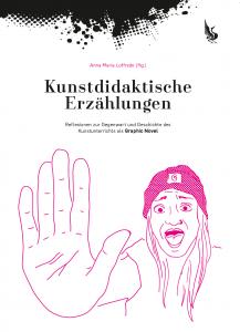 Kunstdidaktische Erzählungen @ KUNSTUNIVERSITÄT LINZ | Linz | Oberösterreich | Austria