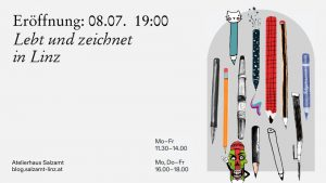 LEBT UND ZEICHNET IN LINZ // Atelierhaus Salzamt // LINZ @ Atelierhaus Salzamt