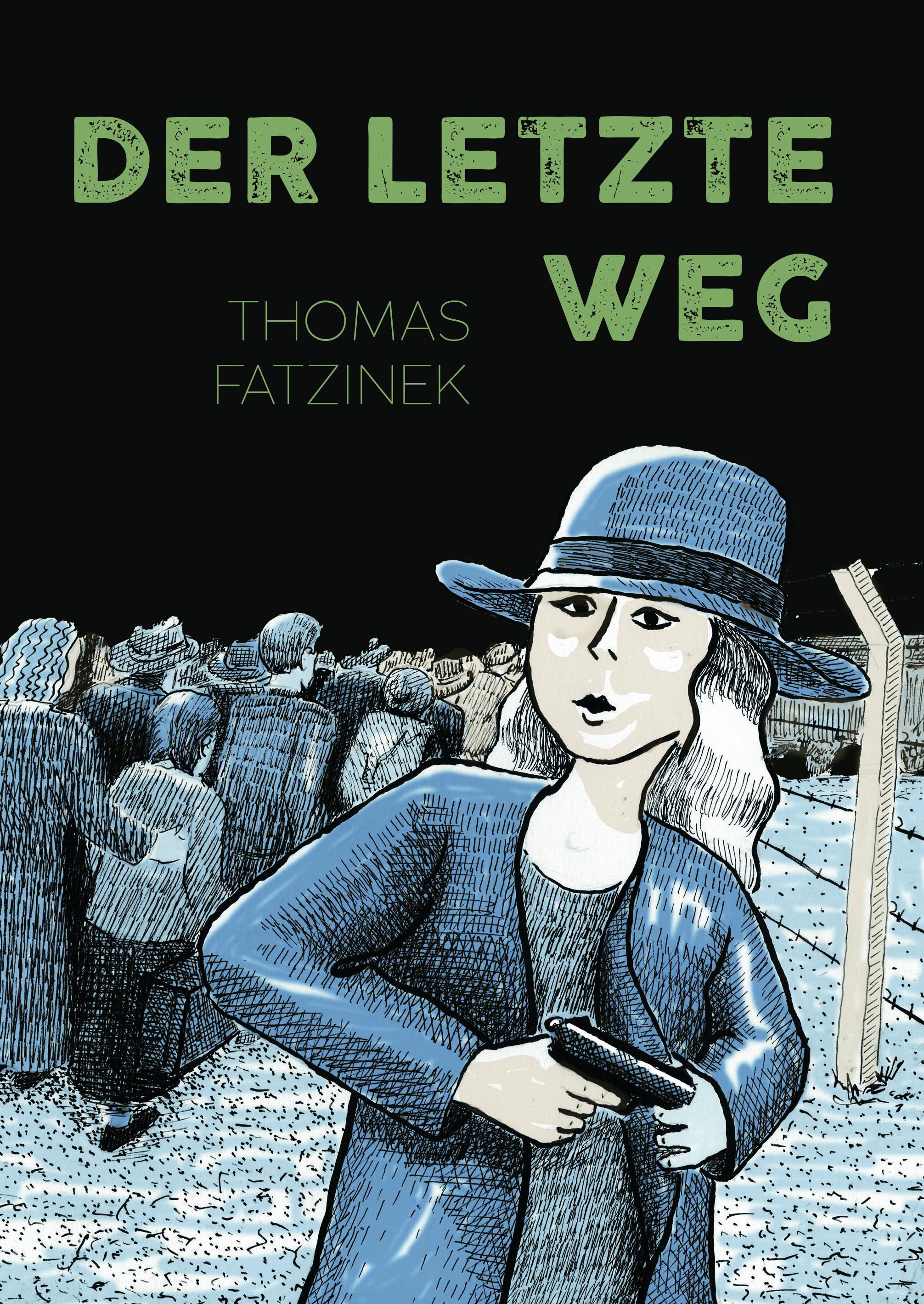"Thomas Fatzinek, ""Der letzte Weg"", bahoe books"